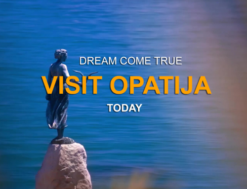 VISIT OPATIJA DREAM COME TRUE